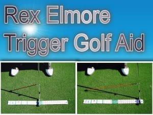 rex-elmore-trigger-golf-aid